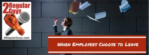 When Employees Choose to Leave